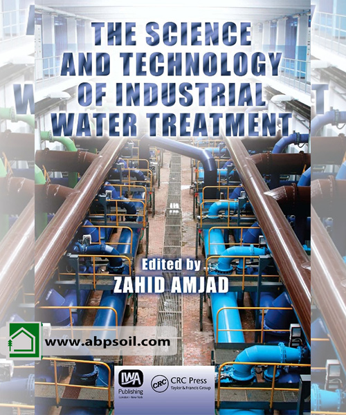 THE SCIENCEAND TECHNOLOGY OF INDUSTRIAL WATER TREATMENT